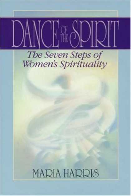 Bestselling Sci-Fi/ Fantasy (2007) - Dance of the Spirit: The Seven Stages of Women's Spirituality by Maria Harris