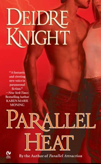 Bestselling Sci-Fi/ Fantasy (2007) - Parallel Heat: A Novel of the Midnight Warriors, Book 2 (Signet Eclipse) by Deid