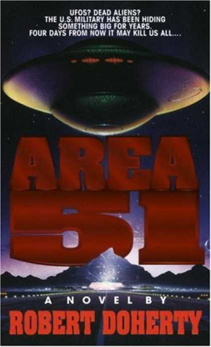 Bestselling Sci-Fi/ Fantasy (2007) - Area 51 (Area 51, Book 1) by Robert Doherty