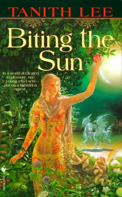 Bestselling Sci-Fi/ Fantasy (2007) - Biting the Sun by Tanith Lee