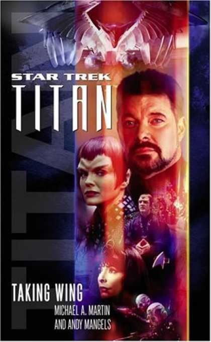 Bestselling Sci-Fi/ Fantasy (2007) - Titan, Book One: Taking Wing (Star Trek, the Next Generation) by Michael A. Mart