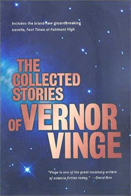 Bestselling Sci-Fi/ Fantasy (2007) - The Collected Stories of Vernor Vinge by Vernor Vinge