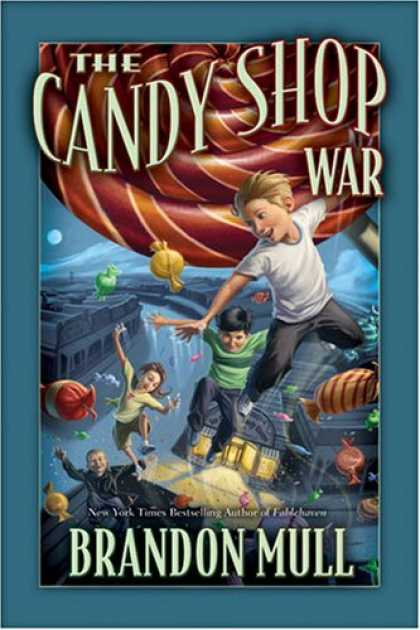 Bestselling Sci-Fi/ Fantasy (2007) - The Candy Shop War by Brandon Mull