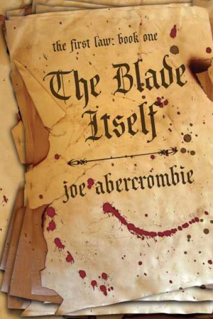 Bestselling Sci-Fi/ Fantasy (2007) - The Blade Itself (The First Law: Book One) by Joe Abercrombie