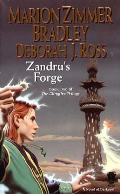 Bestselling Sci-Fi/ Fantasy (2007) - Zandru's Forge (Clingfire Trilogy, Book 2) by Marion Zimmer Bradley