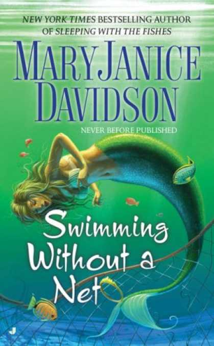 Bestselling Sci-Fi/ Fantasy (2007) - Swimming without a Net (Fred the Mermaid, Book 2) by MaryJanice Davidson