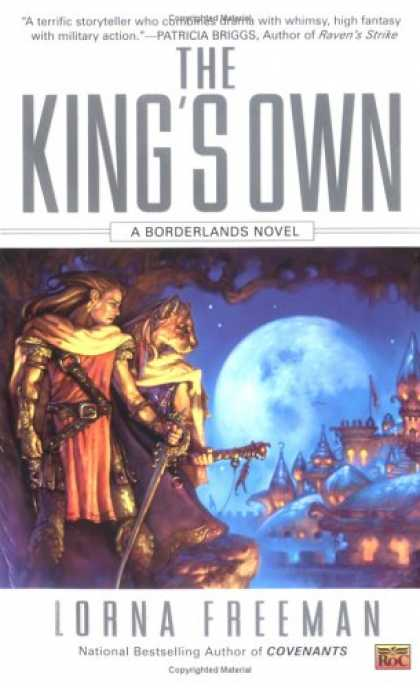 Bestselling Sci-Fi/ Fantasy (2007) - The King's Own: A Borderlands Novel by Lorna Freeman