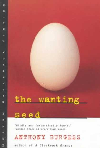 Bestselling Sci-Fi/ Fantasy (2007) - The Wanting Seed (Norton Paperback Fiction) by Anthony Burgess