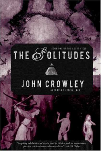 Bestselling Sci-Fi/ Fantasy (2007) - The Solitudes by John Crowley