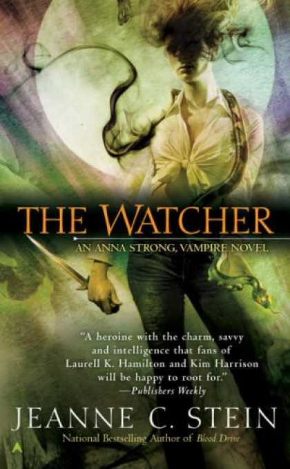 Bestselling Sci-Fi/ Fantasy (2007) - The Anna Strong Chronicles: The Watcher (Book 3) by Jeanne C. Stein