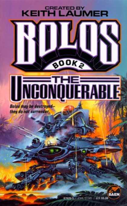Bestselling Sci-Fi/ Fantasy (2007) - Bolos II: The Unconquerable (Bolos, Book 2) by Keith Laumer