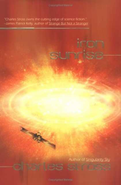 Bestselling Sci-Fi/ Fantasy (2007) - Iron Sunrise (Ace Science Fiction) by Charles Stross