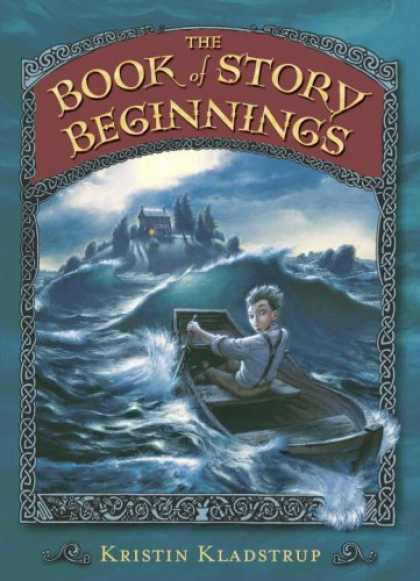 Bestselling Sci-Fi/ Fantasy (2007) - The Book of Story Beginnings by Kristin Kladstrup