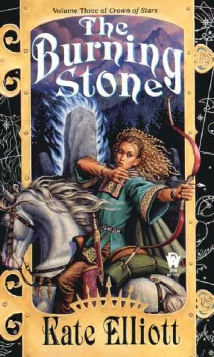 Bestselling Sci-Fi/ Fantasy (2007) - The Burning Stone (Crown of Stars, Vol. 3) by Kate Elliott