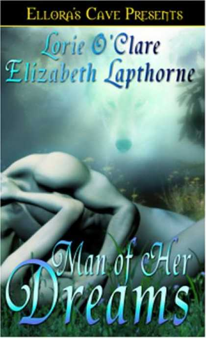 Bestselling Sci-Fi/ Fantasy (2007) - Man Of Her Dreams (Lunewulf, Book 3 and Rutledge Werewolves, Book 2) by Lorie O'