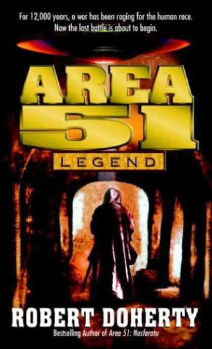 Bestselling Sci-Fi/ Fantasy (2007) - Area 51: Legend (Area 51) by Robert Doherty