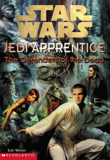 Bestselling Sci-Fi/ Fantasy (2007) - The Defenders of the Dead (Star Wars: Jedi Apprentice, Book 5) by Jude Watson