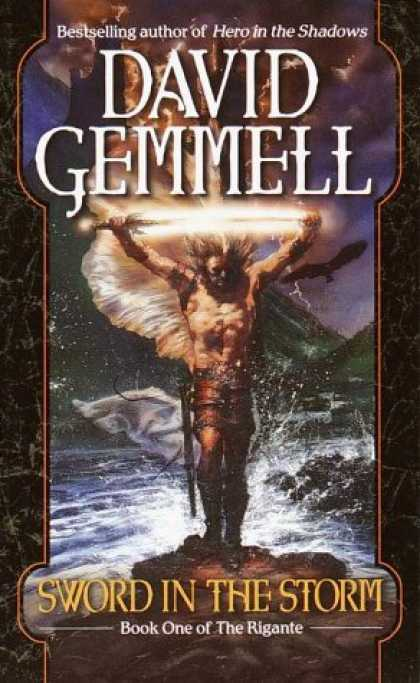Bestselling Sci-Fi/ Fantasy (2007) - Sword in the Storm (The Rigante Series, Book 1) by David Gemmell