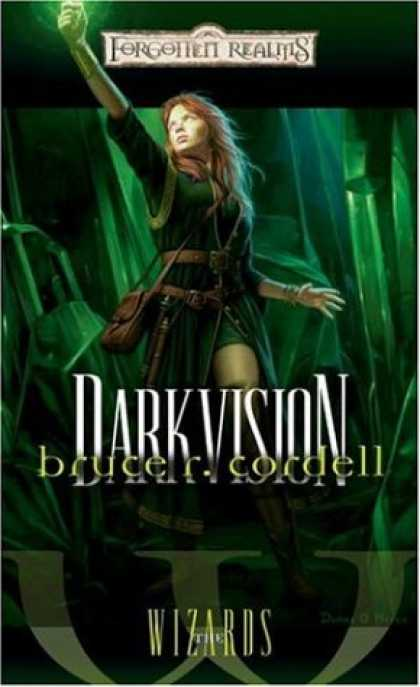 Bestselling Sci-Fi/ Fantasy (2007) - Darkvision (Forgotten Realms: The Wizards) by Bruce R. Cordell