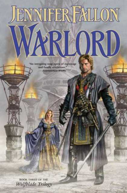 Bestselling Sci-Fi/ Fantasy (2007) - Warlord (The Hythrun Chronicles: Wolfblade Trilogy, Book 3) by Jennifer Fallon