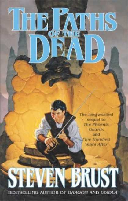 Bestselling Sci-Fi/ Fantasy (2007) - The Paths of the Dead (The Viscount of Adrilankha, Book 1) by Steven Brust