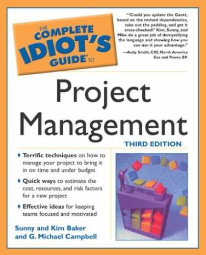 Bestselling Sci-Fi/ Fantasy (2007) - The Complete Idiot's Guide to Project Management, 3rd Edition (The Complete Idio