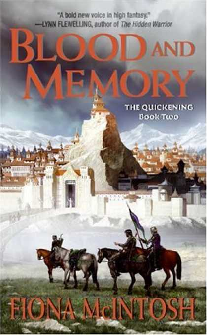 Bestselling Sci-Fi/ Fantasy (2007) - Blood and Memory (The Quickening, Book 2) by Fiona Mcintosh