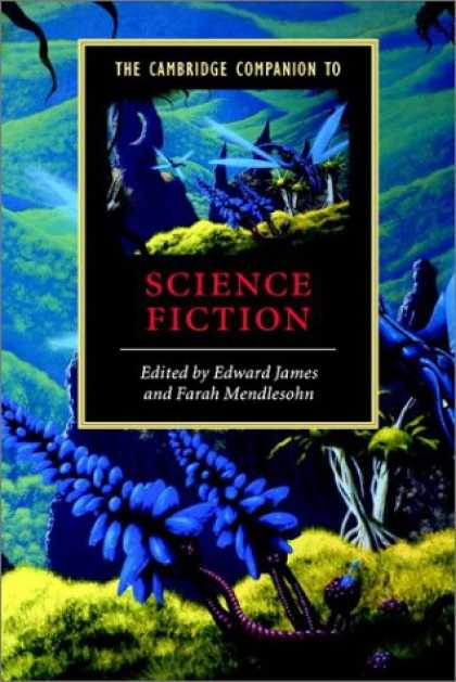 Bestselling Sci-Fi/ Fantasy (2007) - The Cambridge Companion to Science Fiction (Cambridge Companions to Literature)