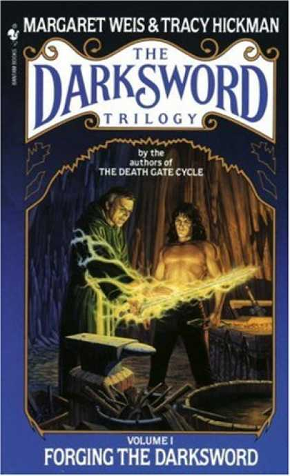 Bestselling Sci-Fi/ Fantasy (2007) - Forging the Darksword: The Darksword Trilogy, Volume 1 by Margaret Weis