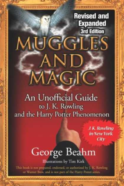 Bestselling Sci-Fi/ Fantasy (2007) - Muggles and Magic: An Unofficial Guide to J.k. Rowling and the Harry Potter Phen