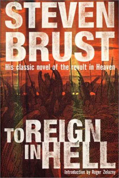 Bestselling Sci-Fi/ Fantasy (2007) - To Reign in Hell: A Novel by Steven Brust