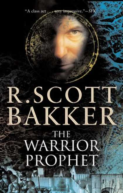 Bestselling Sci-Fi/ Fantasy (2007) - The Warrior Prophet (The Prince of Nothing, Book 2) by R. Scott Bakker