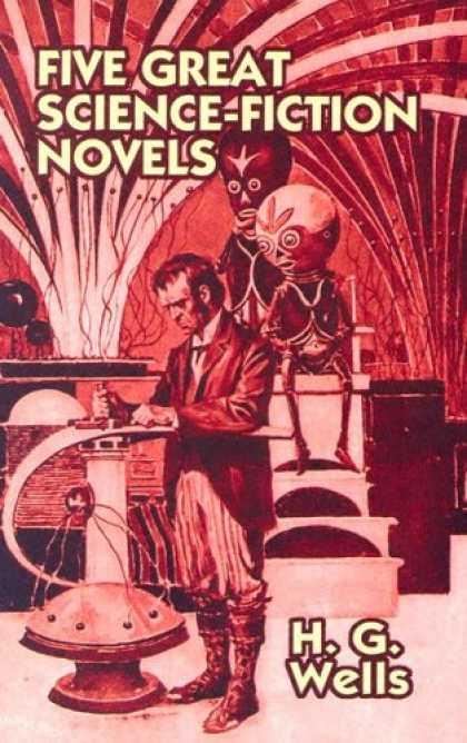Bestselling Sci-Fi/ Fantasy (2007) - Five Great Science Fiction Novels (Thrift Edition) by H. G. Wells