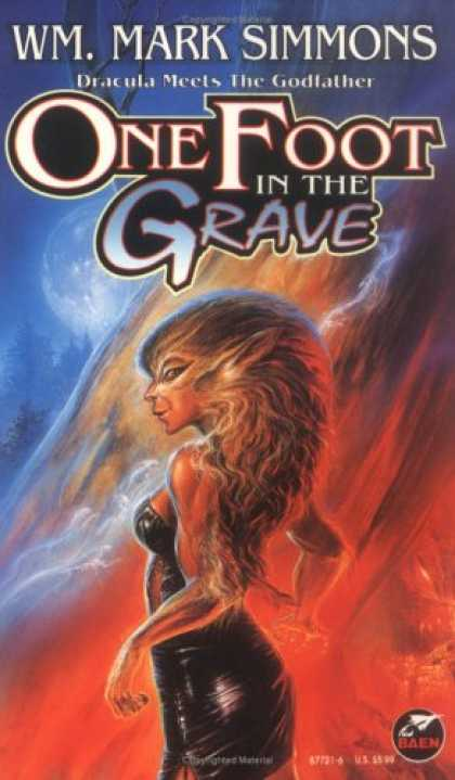 Bestselling Sci-Fi/ Fantasy (2007) - One Foot in the Grave by Wm. Mark Simmons
