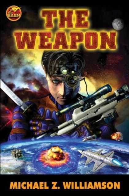 Bestselling Sci-Fi/ Fantasy (2007) - The Weapon by Michael Z. Williamson