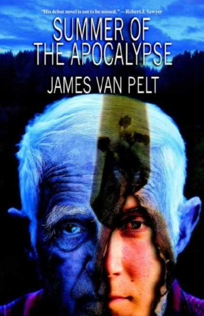 Bestselling Sci-Fi/ Fantasy (2007) - Summer of the Apocalypse by James, Van Pelt