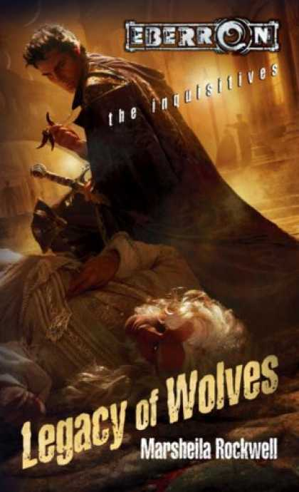 Bestselling Sci-Fi/ Fantasy (2007) - Legacy Of Wolves: The Inquisitives, Book 3 (The Inquisitives) by Marsheila Rockw