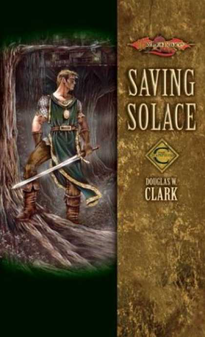 Bestselling Sci-Fi/ Fantasy (2007) - Saving Solace (Dragonlance: Champions, Vol. 1) by Douglas W. Clark
