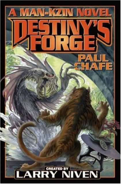 Bestselling Sci-Fi/ Fantasy (2007) - Destiny's Forge: A Man-Kzin Wars Novel (Man-Kzin Wars) by Paul Chafe