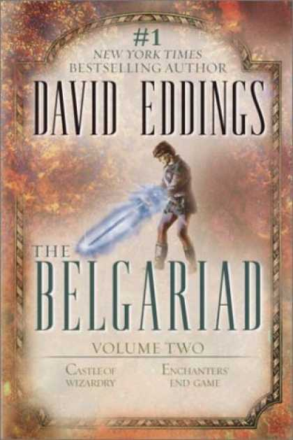 Bestselling Sci-Fi/ Fantasy (2007) - The Belgariad, Vol. 2 (Books 4 & 5): Castle of Wizardry, Enchanters' End Game by