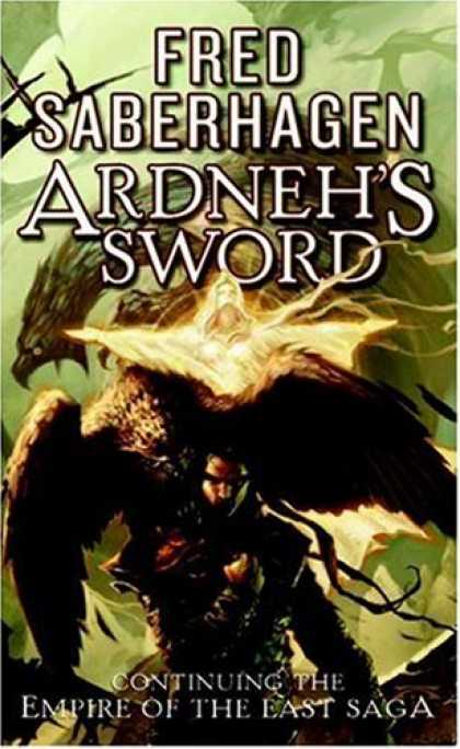 Bestselling Sci-Fi/ Fantasy (2007) - Ardneh's Sword by Fred Saberhagen