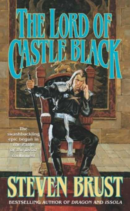 Bestselling Sci-Fi/ Fantasy (2007) - The Lord of Castle Black (The Viscount of Adrilankha, Book 2) by Steven Brust