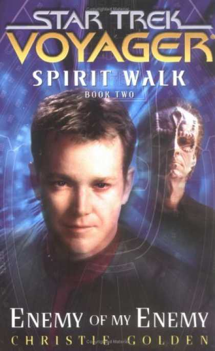 Bestselling Sci-Fi/ Fantasy (2007) - Spirit Walk, Book Two: Enemy of My Enemy (Star Trek: Voyager, Spirit Walk) by Ch