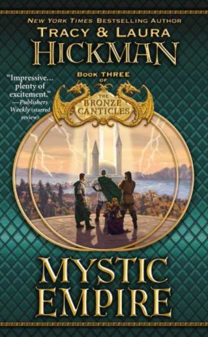 Bestselling Sci-Fi/ Fantasy (2007) - Mystic Empire: Book Three of the Bronze Canticles (The Bronze Canticles) by Trac