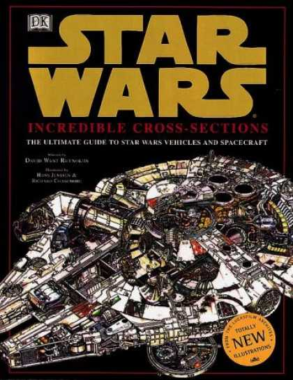 Bestselling Sci-Fi/ Fantasy (2007) - Incredible Cross-Sections of Star Wars, Episodes IV, V & VI: The Ultimate Guide