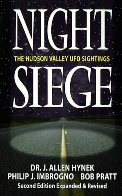 Bestselling Sci-Fi/ Fantasy (2007) - Night Siege: The Hudson Valley UFO Sightings by Dr. J. Allen Hynek