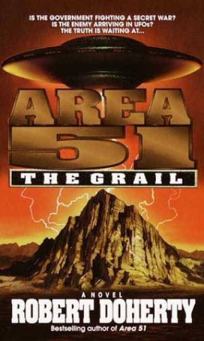 Bestselling Sci-Fi/ Fantasy (2007) - The Grail (Area 51, Bk. 5) by Robert Doherty