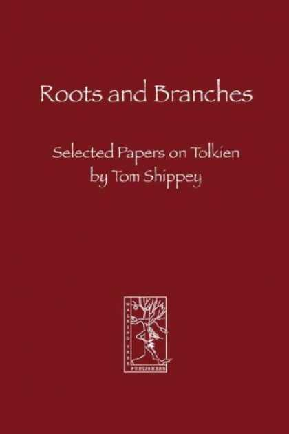 Bestselling Sci-Fi/ Fantasy (2007) - Roots and Branches by Tom, Shippey