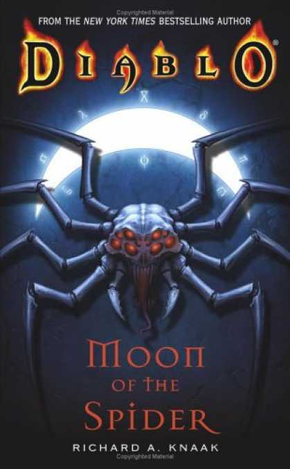 Bestselling Sci-Fi/ Fantasy (2007) - Diablo: Moon of the Spider (Diablo) by Richard A. Knaak