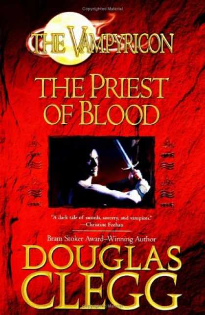 Bestselling Sci-Fi/ Fantasy (2007) - The Priest of Blood (The Vampyricon) by Douglas Clegg